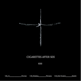 Cigarettes After Sex - Kraków